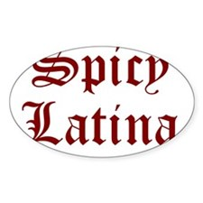 SPICY LATINA T-SHIRT spicy la Oval Decal