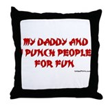 PUNCH FOR FUN (DADDY) Throw Pillow