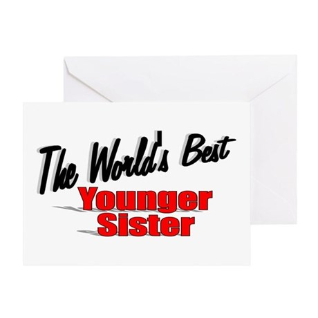 """The World's Best Younger Sister"" Greeting Card"
