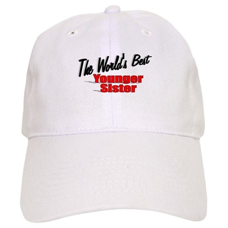 """The World's Best Younger Sister"" Cap"