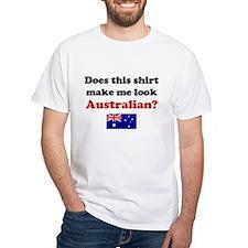Make Me Look Australian Shirt