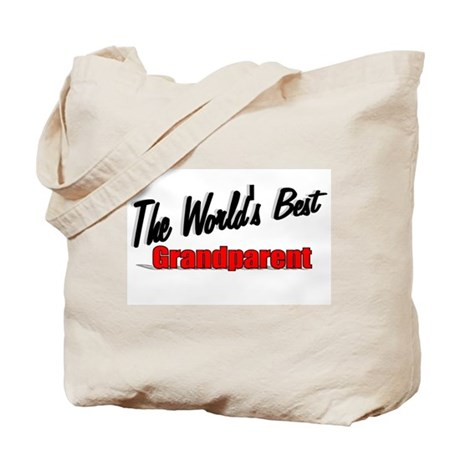 """The World's Best Grandparent"" Tote Bag"