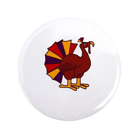 "Funny Thanksgiving Turkey 3.5"" Button (100 pack)"