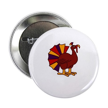 "Funny Thanksgiving Turkey 2.25"" Button"