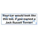 Your Car Jack Russell Terrier Bumper Bumper Stickers