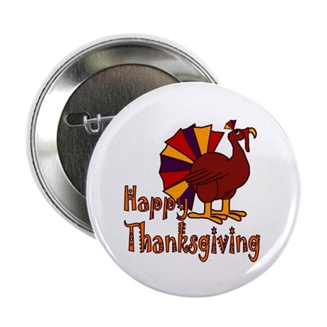 "Cute Turkey Happy Thanksgiving 2.25"" Button (10 pa"