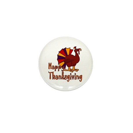 Cute Turkey Happy Thanksgiving Mini Button