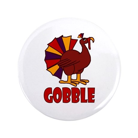 "Thanksgiving Turkey Gobble 3.5"" Button (100 pack)"