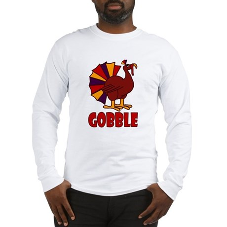 Thanksgiving Turkey Gobble Long Sleeve T-Shirt
