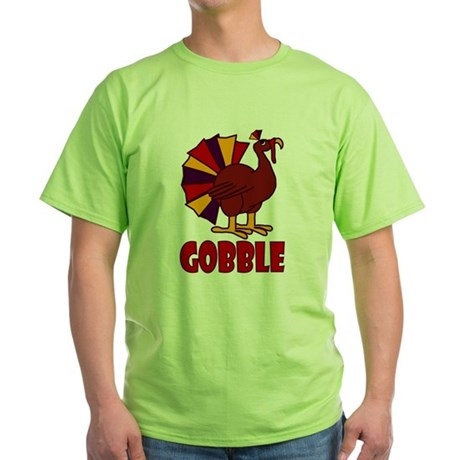 Thanksgiving Turkey Gobble Green T-Shirt