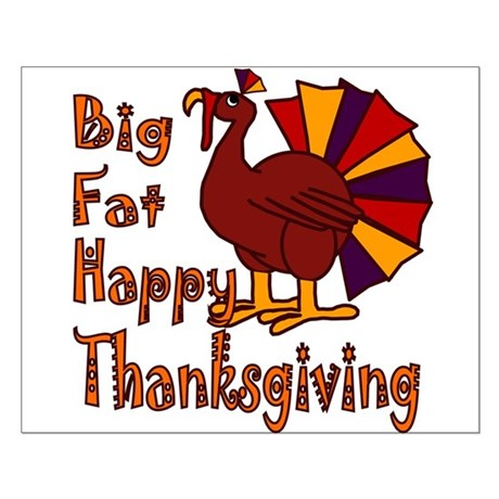 Big Fat Happy Thanksgiving Small Poster