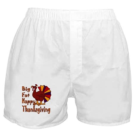 Big Fat Happy Thanksgiving Boxer Shorts