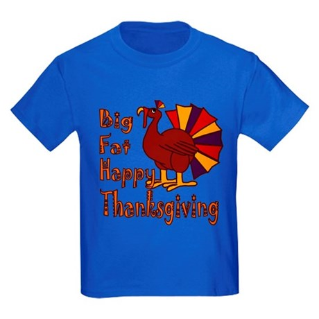 Big Fat Happy Thanksgiving Kids Dark T-Shirt