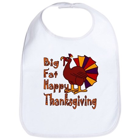 Big Fat Happy Thanksgiving Bib
