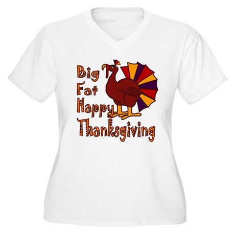 Big Fat Happy Thanksgiving Women's Plus Size V-Nec