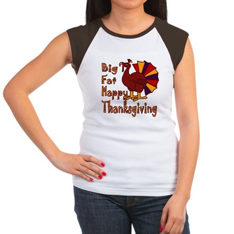 Big Fat Happy Thanksgiving Women's Cap Sleeve T-Sh