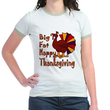 Big Fat Happy Thanksgiving Jr. Ringer T-Shirt