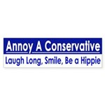 Annoy a Conservative (bumper sticker)