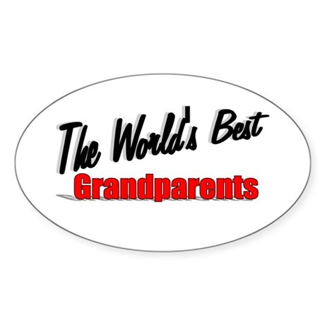 """The World's Best Grandparents"" Oval Sticker"