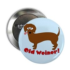 "Old Weiner - 2.25"" Button"