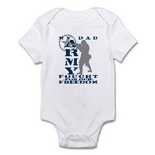 Dad Fought Freedom - ARMY  Infant Bodysuit