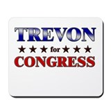 TREVON for congress Mousepad
