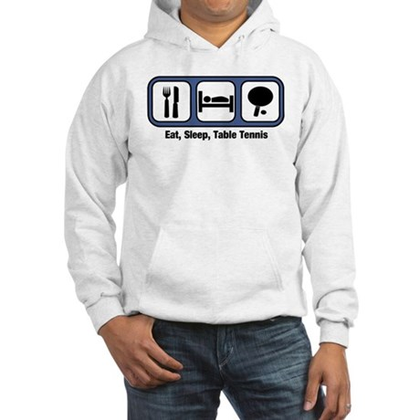 Eat, Sleep, Table Tennis Hooded Sweatshirt
