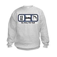 Eat, Sleep, Pole Vault Sweatshirt