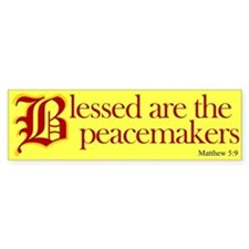 Blessed are the peacemakers Bumper Bumper Sticker