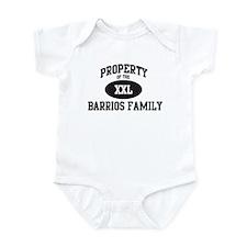 Property of Barrios Family Infant Bodysuit