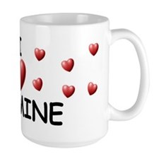 I Love Jazmine - Coffee Mug