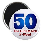 50: The ULTIMATE F-Word Magnet