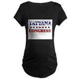TATYANA for congress T-Shirt