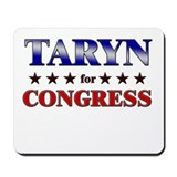TARYN for congress Mousepad