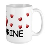 I Love Katharine - Ceramic Mugs