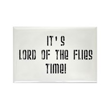 It's Lord Of The Flies Time! Rectangle Magnet (10