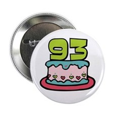 "93rd Birthday Cake 2.25"" Button"