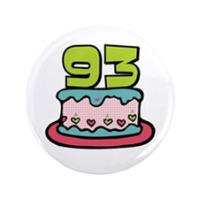 "93rd Birthday Cake 3.5"" Button"