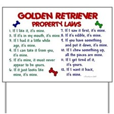 Golden Retriever Property Laws 2 Yard Sign