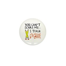 6th Grade Teacher Mini Button (100 pack)