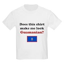 Make Me Look Guamanian T-Shirt