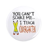 Kindergarten Teacher 3.5&quot; Button