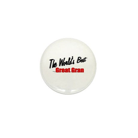 """The World's Best Great Gran"" Mini Button"