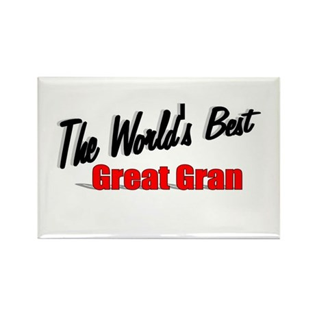 """The World's Best Great Gran"" Rectangle Magnet"