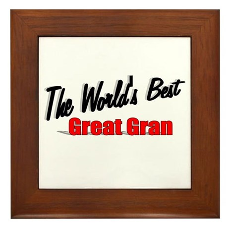 """The World's Best Great Gran"" Framed Tile"