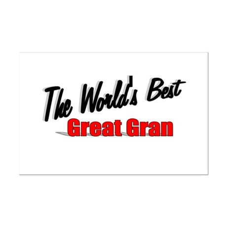 """The World's Best Great Gran"" Mini Poster Print"