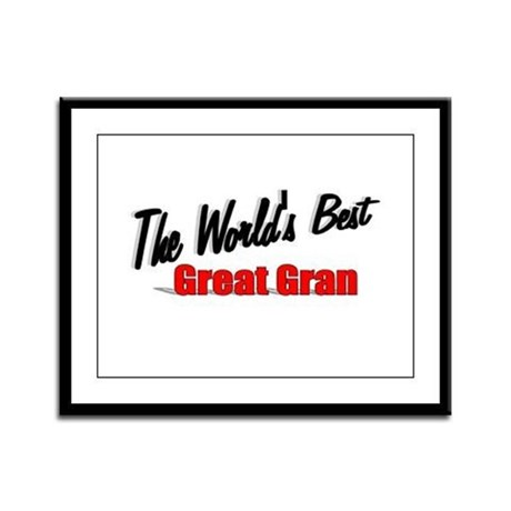 """The World's Best Great Gran"" Framed Panel Print"