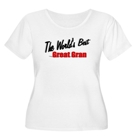 """The World's Best Great Gran"" Women's Plus Size Sc"