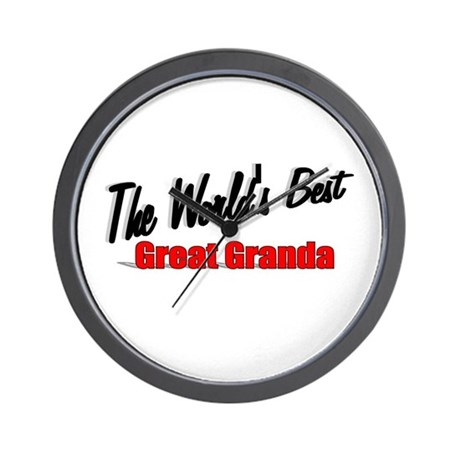 """The World's Best Great Granda"" Wall Clock"