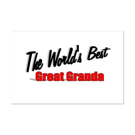 """The World's Best Great Granda"" Mini Poster Print"